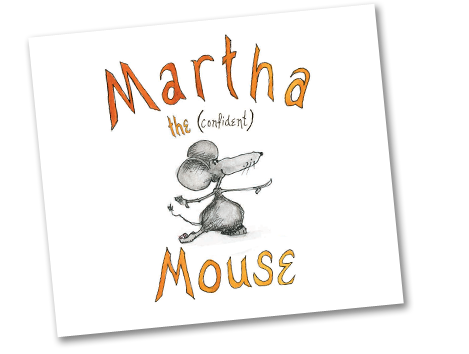 Marth the (confident) Mouse Book Cover